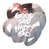 Good Sad Happy Bad Cover
